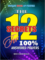 The 12 Secrets for 100% Answer to Prayers