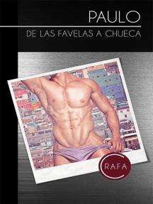 Paulo. De las favelas a Chueca