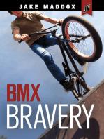 BMX Bravery