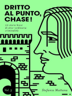 Dritto al Punto, Chase! Vol. 3