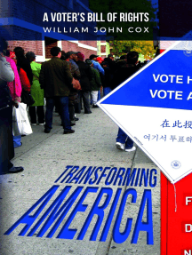 Transforming America: A Voters' Bill of Rights