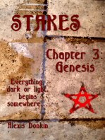 Stakes, Chapter 3