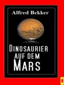 Dinosaurier auf dem Mars
