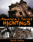 America's Secret Hauntings Free download PDF and Read online