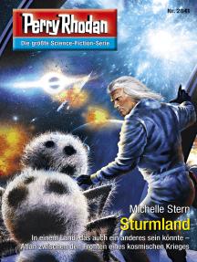 """Perry Rhodan 2841: Sturmland: Perry Rhodan-Zyklus """"Die Jenzeitigen Lande"""""""