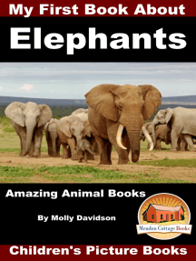 My First Book about Elephants: Amazing Animal Books - Children's Picture Books