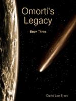 Omorti's Legacy