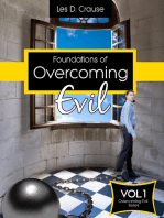 Foundations of Overcoming Evil