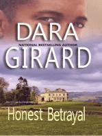 Honest Betrayal