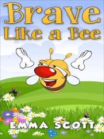 Brave Like a Bee (Bedtime Stories for Children, Bedtime Stories for Kids, Children's Books Ages 3 - 5, #1)