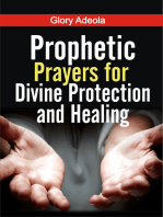 Prophetic Prayers for Divine Protection and Healing