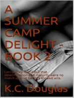 A Summer Camp Delight