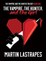 The Vampire, the Hunter, and the Girl (The Vampire and the Hunter Trilogy, #1)