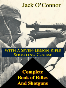 Complete Book of Rifles And Shotguns: with a Seven-Lesson Rifle Shooting Course