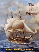 The Tall Frigates