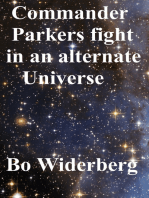 Commander Parkers Fight in an Alternate Universe