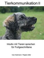 Tierkommunikation II
