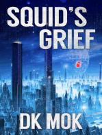 Squid's Grief