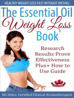 The Essential Oil Weight Loss Book Healthy Weight Loss without Dieting Research Results Prove Effectiveness Plus+ How to Use Guide