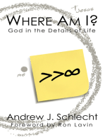 Where Am I? God in the Details of Life