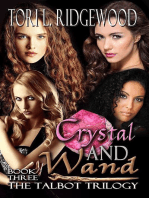 Crystal and Wand
