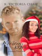 A Merry Love