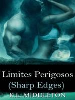 Sharp Edges - Limites Perigosos