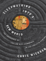 Sleepwalking into a New World