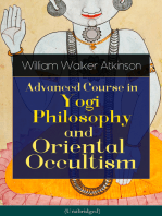 Advanced Course in Yogi Philosophy and Oriental Occultism (Unabridged)