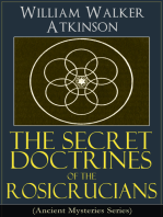 The Secret Doctrines of the Rosicrucians (Ancient Mysteries Series)
