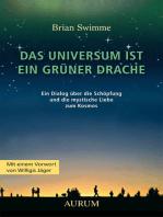 Das Universum ist ein grüner Drache