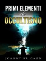 Primi elementi di occultismo