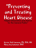 """Preventing and Treating Heart Disease"