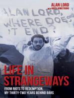 Life in Strangeways