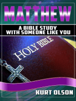 Matthew (A Bible Study With Someone Like You)