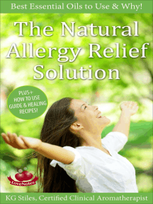 The Natural Allergy Relief Solution - Best Essential Oils to Use & Why!: Essential Oil Wellness