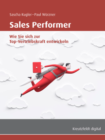 Sales Performer: Wie Sie sich zur Top-Vertriebskraft entwickeln