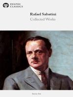 Delphi Collected Works of Rafael Sabatini (Illustrated)