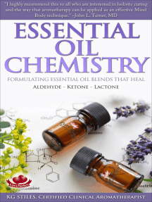 Essential Oil Chemistry Formulating Essential Oil Blends that Heal - Aldehyde - Ketone - Lactone: Healing with Essential Oil