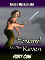 The Sword and The Raven, Part One