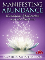 Manifesting Abundance Kundalini Meditation and the Chakras