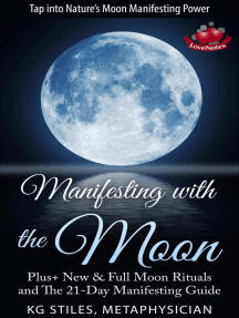 Manifesting with the Moon - Plus+ New & Full Moon Rituals and The 21-Day Manifesting Guide: Healing & Manifesting