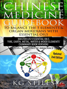 Chinese Medicine Guidebook Balance the 5 Elements & Organ Meridians with Essential Oils (Summary Book Version): 5 Element Series
