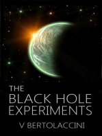 The Black Hole Experiments Sequel