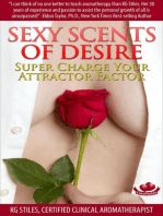 Sexy Scents of Desire Super Charge Your Attractor Factor