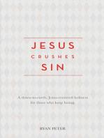 Jesus Crushes Sin