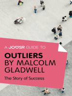 A Joosr Guide to... Outliers by Malcolm Gladwell