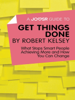 A Joosr Guide to… Get Things Done by Robert Kelsey