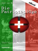 Die Patriotenlüge
