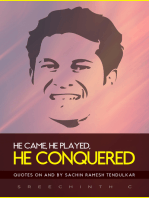 He Came, He Played, He Conquered